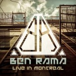 Ben Rama – Live In Montreal