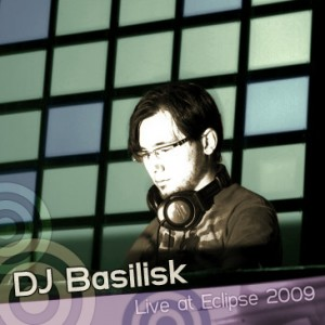 DJ Basilisk – Live at Eclipse 2009